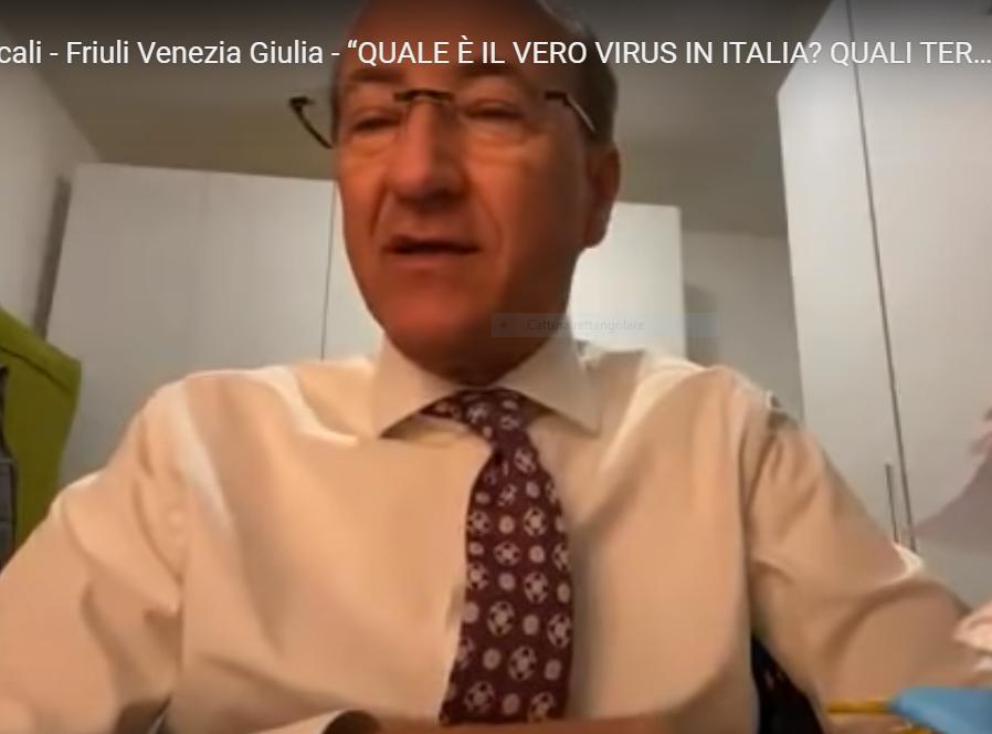 """ZTL Locali – Friuli Venezia Giulia – """"QUALE È IL VERO VIRUS IN ITALIA? QUALI TERAPIE""""?"""