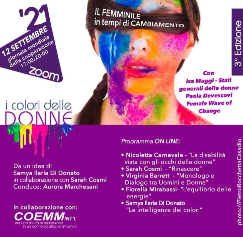 🌺 I colori delle DONNE 🌺 12 Settembre 2021 – Giornata Mondiale della Cooperazione Maratona in ZOOM dalle ore 17.00 alle ore 20.00 3a Edizione